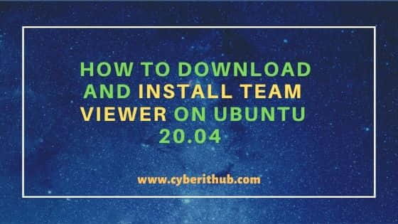 How to Download and Install Team Viewer on Ubuntu 20.04