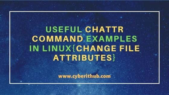 6 Useful chattr command examples in Linux{Change File Attributes} 4