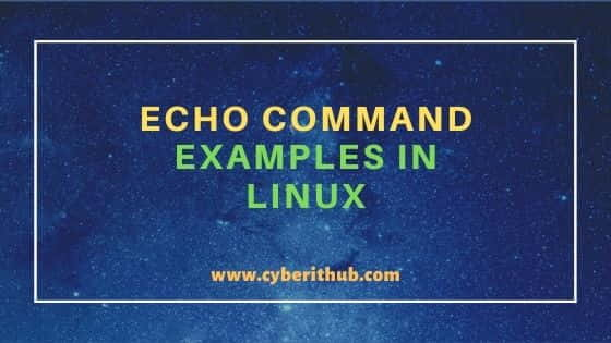 20 Practical echo command examples in Linux for Beginners 24