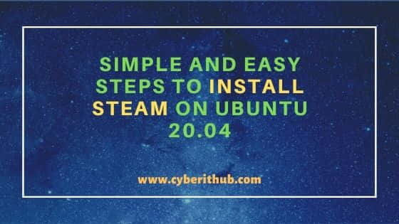 5 Simple and Easy Steps to Install Steam on Ubuntu 20.04 1
