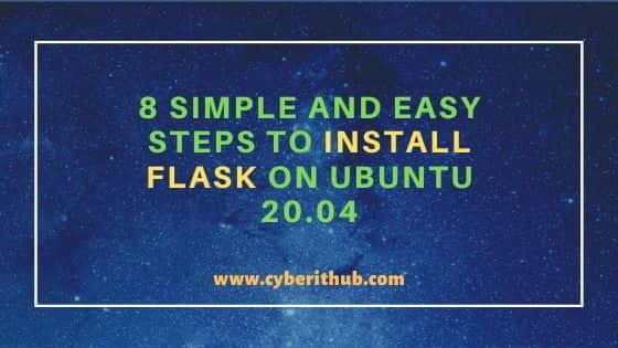 8 Simple and Easy Steps to Install Flask on Ubuntu 20.04 5