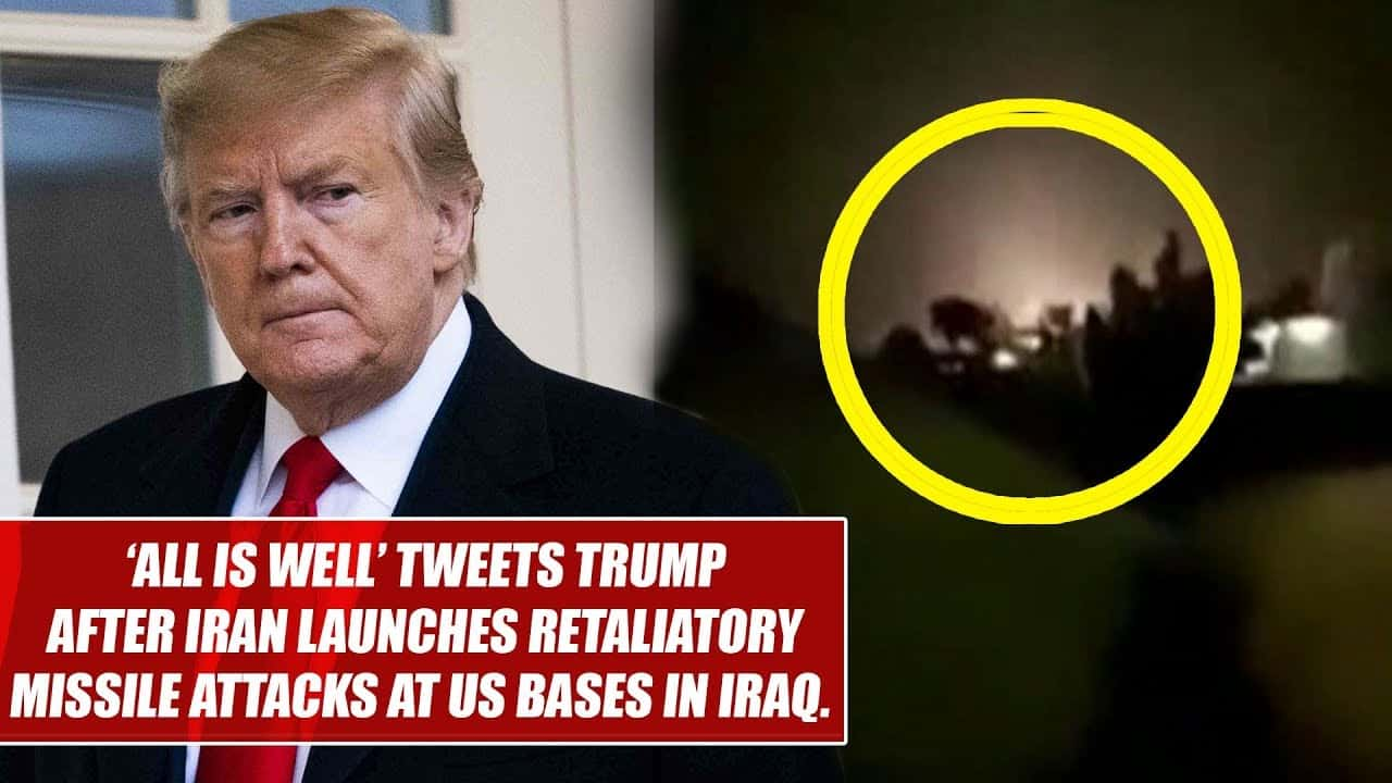'All is well', tweets Trump after Iran launches retaliatory missile attacks at US bases in Iraq