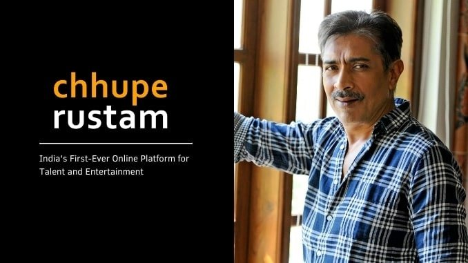 Chhupe Rustam, an app by Prakash Jha & Team creating opportunity for Indian talent - Entertainment News Digpu