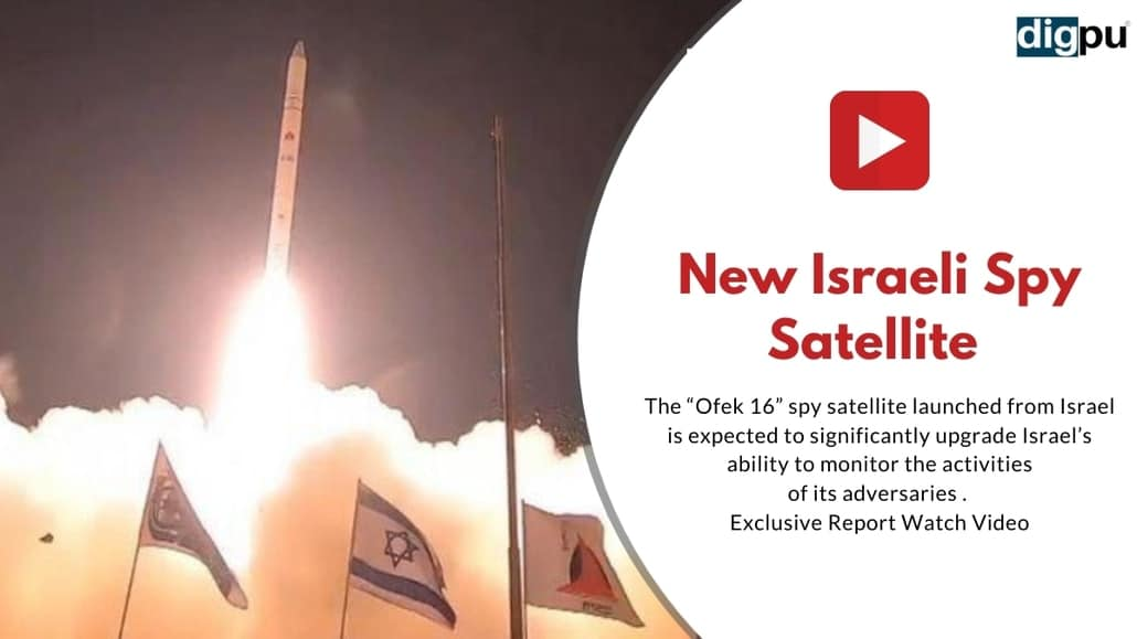 """The """"Ofek 16"""" spy satellite launched from Israel is expected to significantly upgrade Israel's ability to monitor the activities of its adversaries"""