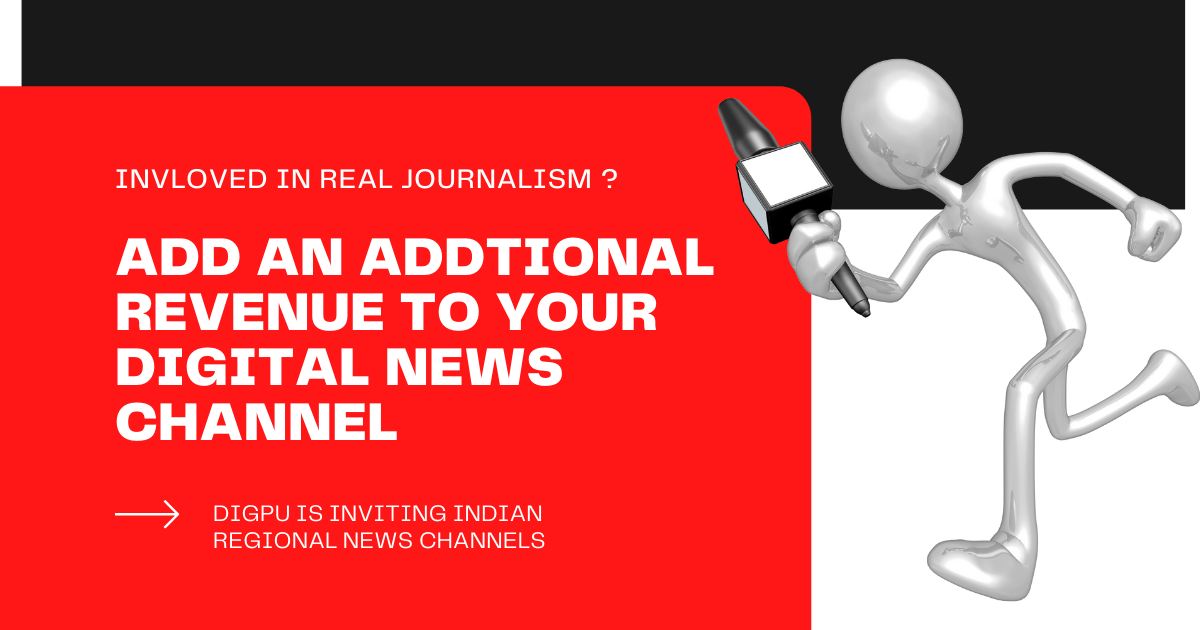 Digpu is inviting Indian regional & national level online news publishers who practice true journalism