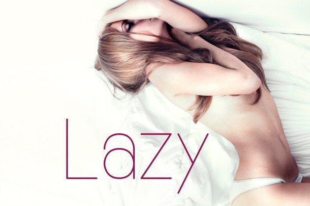 The Lazy Girl's Guide To Staying Fit And Fabulous