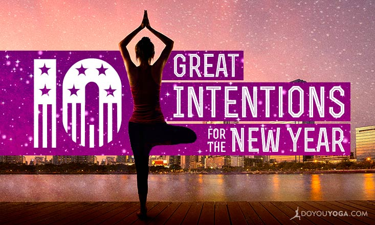 10 Great Intentions To Set In 2015