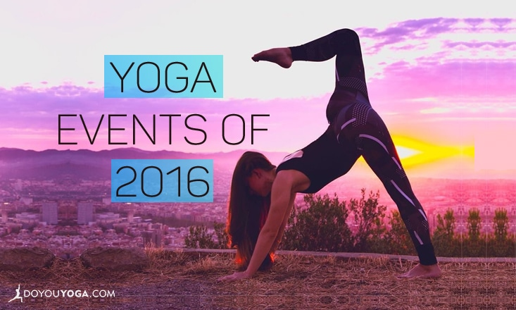 11 Noteworthy Yoga Events of 2016