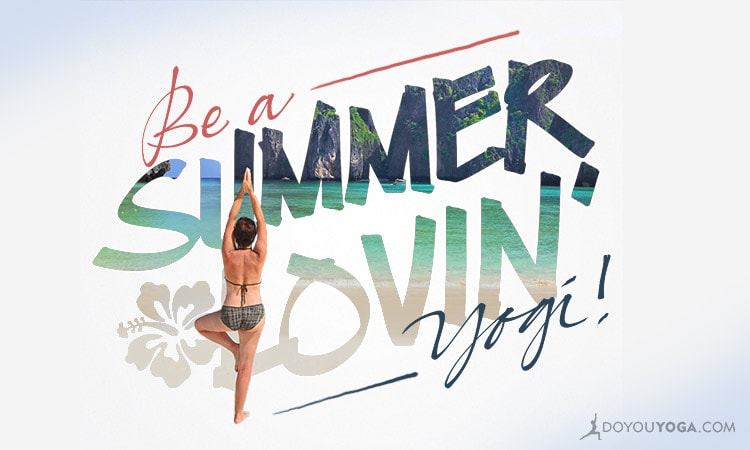 3 Awesome Perks of Practicing Yoga In Summer