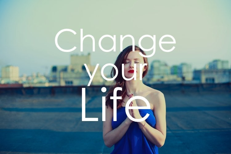 3 Things To Do Now To Change Your Health And Life For Good