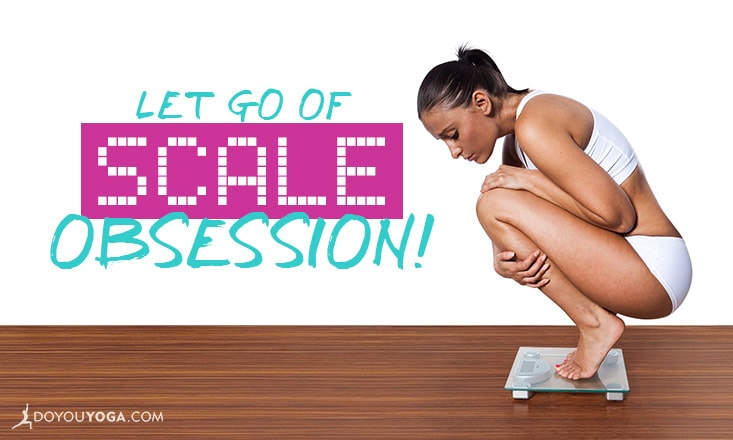 3 Tips for Letting Go of Scale Obsession