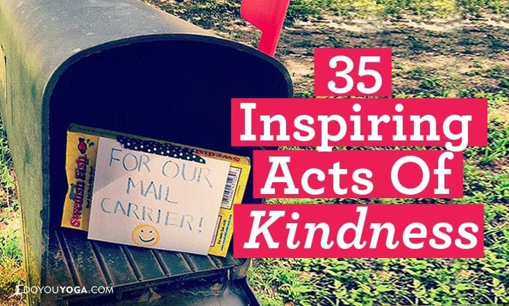 35 Inspiring Acts of Kindness
