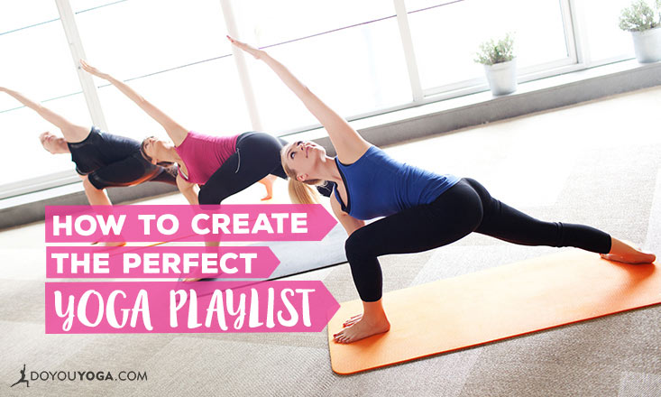 5 Tips for Creating the Perfect Yoga Playlist