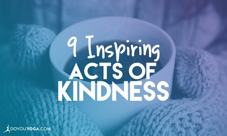 9 Inspiring Acts of Kindness