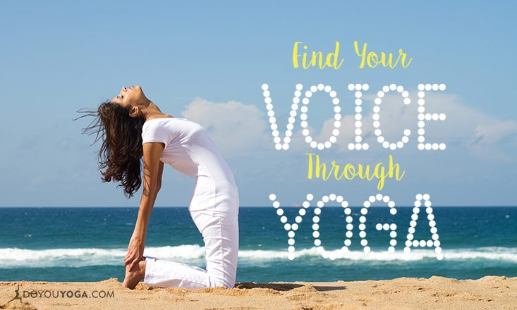 On Finding Your Voice Through Yoga