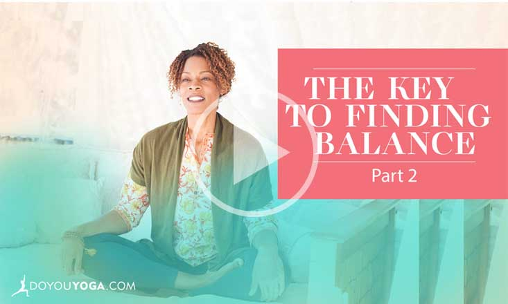 The Key to Finding Balance – Part Two