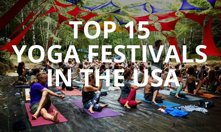 Top 15 Yoga Festivals in the USA