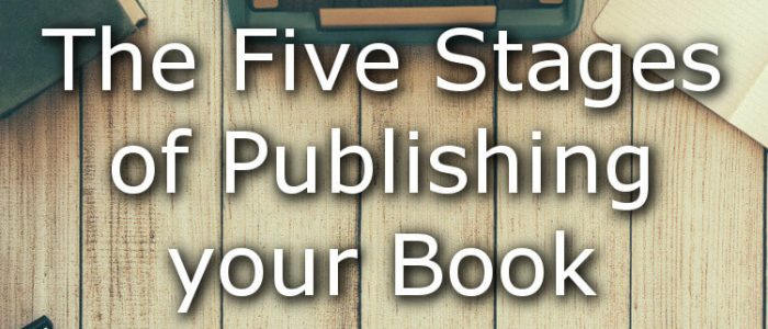 Five Stages of Publishing your Book