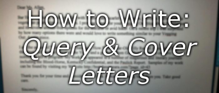 How to Write Query and Cover Letters