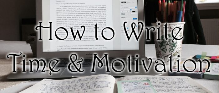 How to Write: Time & Motivation