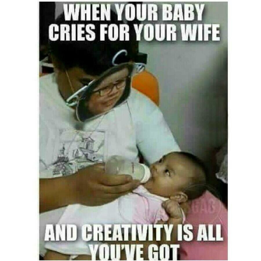 when your baby cries for your wife