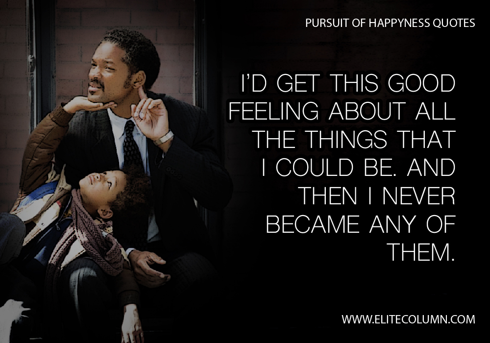 The Pursuit Of Happiness Quotes 1