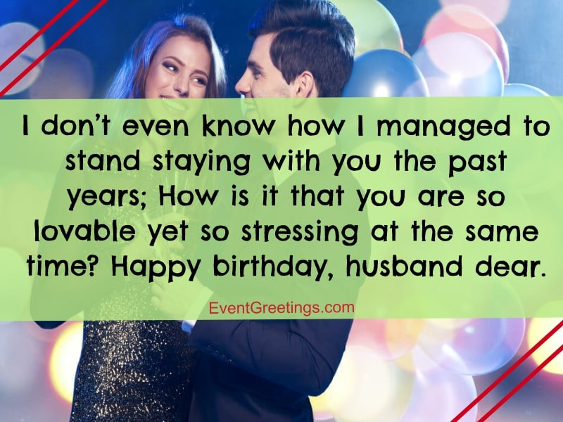 50 Best Birthday Wishes For Husband Best Graces That A Wife Can Ever Give