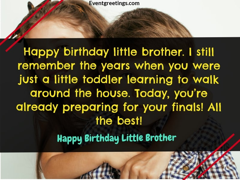 38 Sweet Happy Birthday Little Brother Wishes And Quotes