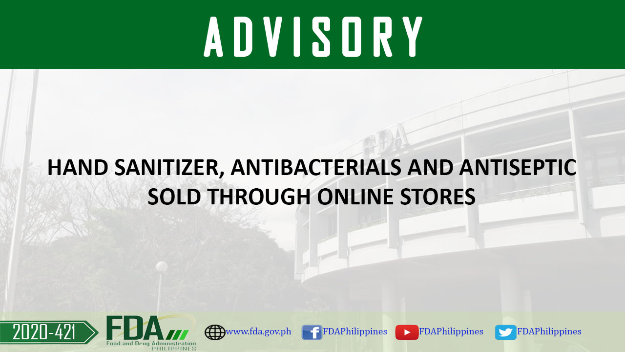 Fda Advisory No 2020 421 Hand Sanitizer Antibacterials And