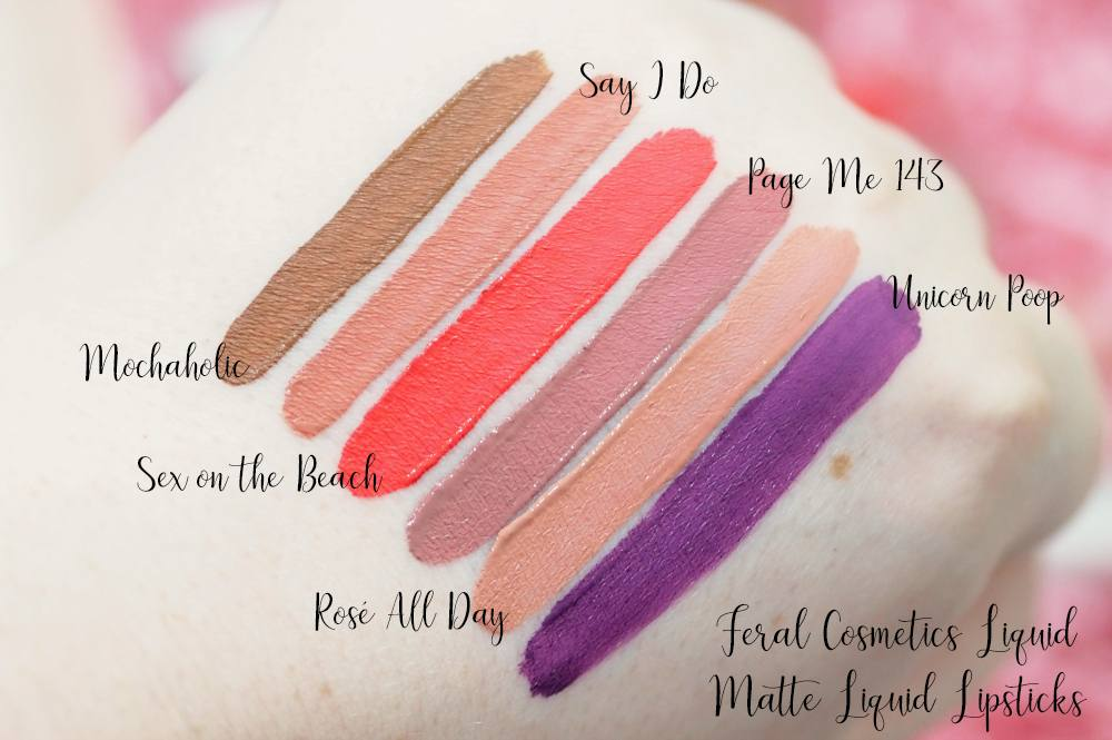 Review and Swatches of Feral Cosmetics Liquid Matte Lipsticks in shades Unicorn Poop, Page Me 143, Rosé All Day, Mochaholic, Say I do, Sex On The Beach (2)