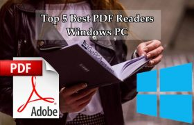Top 5 Best PDF Reader Software for Windows 7 | 8 | 10