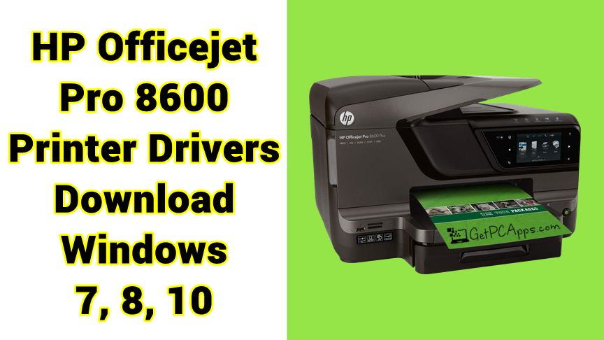 HP Officejet Pro 8600 Printer Drivers N911a for Windows 7 ...