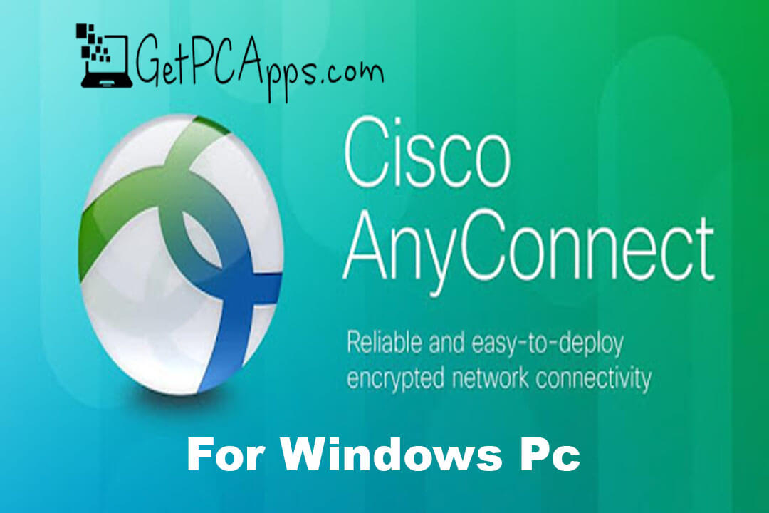 AnyConnect - Cisco Easy Vpn Client Download Windows 10