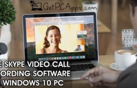 Top 10 Best Free Skype Call Recording Software for Windows 10 PC