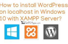 How to Install WordPress with XAMPP on Windows 10 Computer?