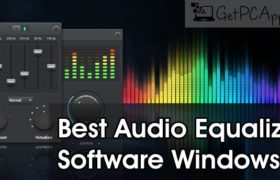 Top 5 Best Audio Music Equalizer Software for Windows 10 PC