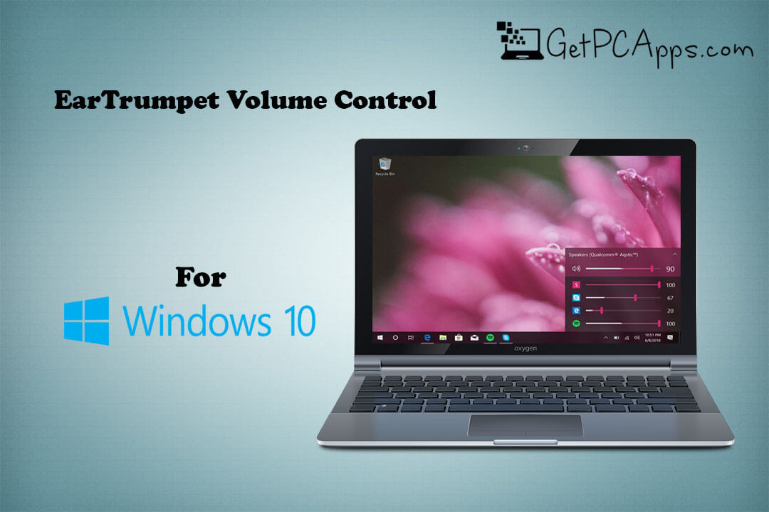 EarTrumpet Powerful Volume Control App for Windows 10 PC
