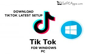 Download TikTok Latest Setup for Windows PC [10, 8, 7]