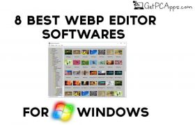 8 Best WebP Editor Software for Windows 10, 8, 7 Free Download
