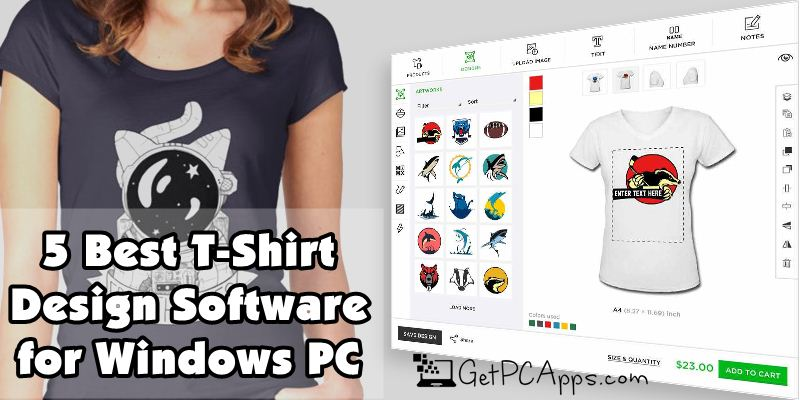 5 Best T Shirt Design Software In 2021 For Windows 10 Laptops Pc Get Pc Apps