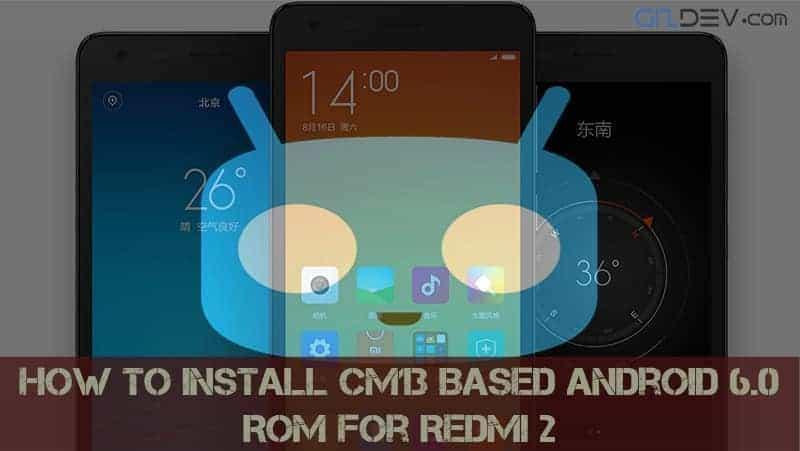 CyanogenMod 13 Lollipop ROM For Redmi 2