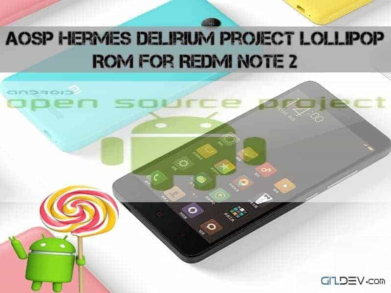 Redmi Note 2-AOSP-Lollipop