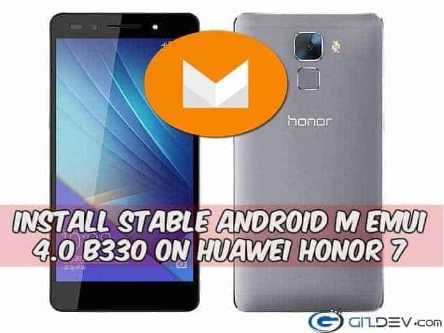 B330 EMUI 4.0 on Huawei Honor 7 Android m