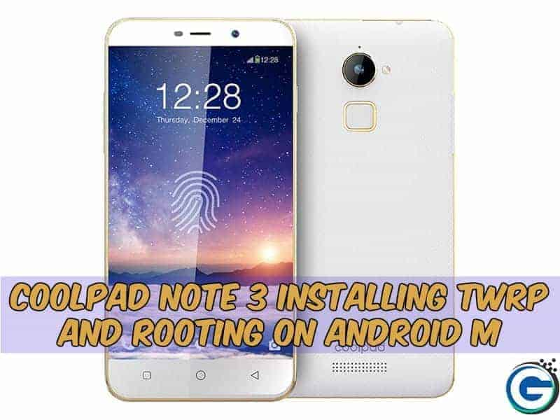 Root Coolpad Note 3 Android M