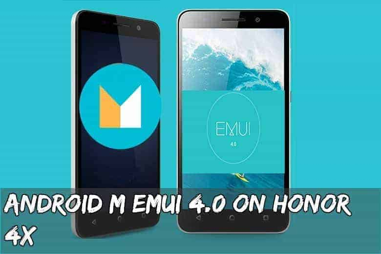 Android M EMUI 4.0 on Honor 4X