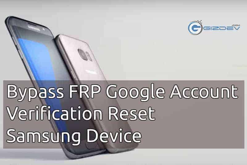 Bypass FRP Of Samsung Device