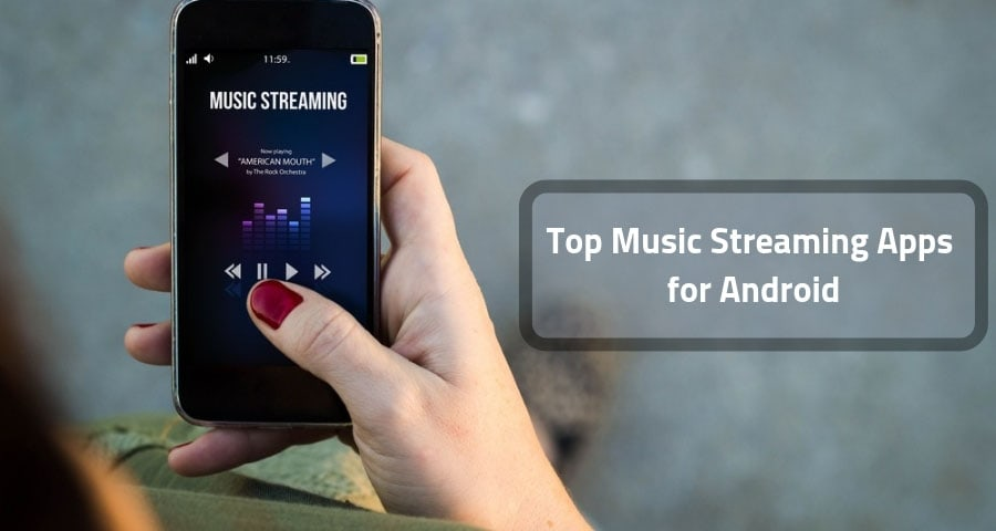 Top Music Streaming apps for Android
