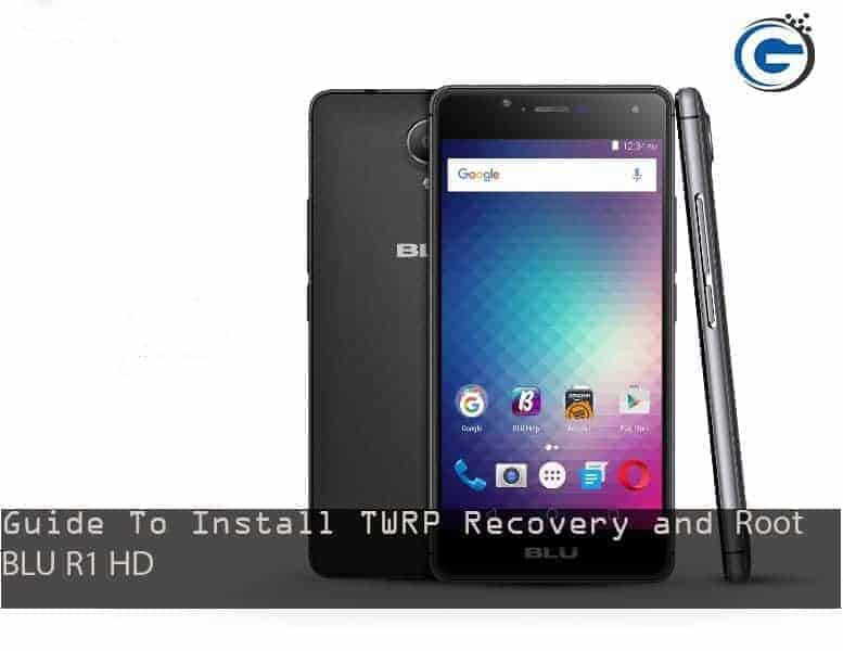 TWRP Recovery and Root BLU R1 HD