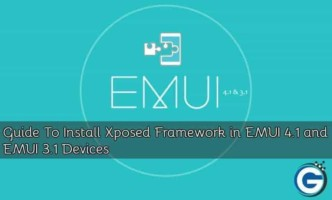 Guide To Install Xposed Framework in EMUI