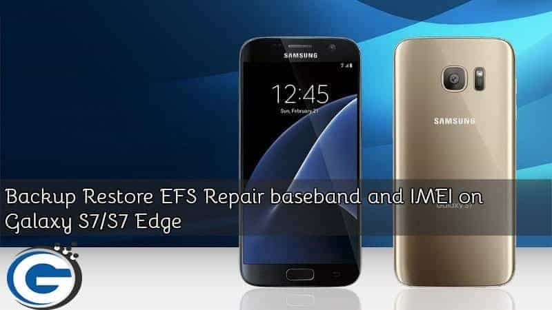 Restore EFS Repair baseband and IMEI on Galaxy S7